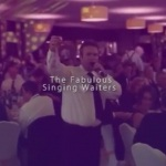 Video The Fabulous Singing Waiters Singing Waiters West Yorkshire