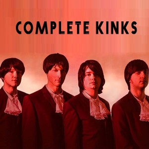 (The Kinks) Complete Kinks The Kinks Tribute Band West Yorkshire