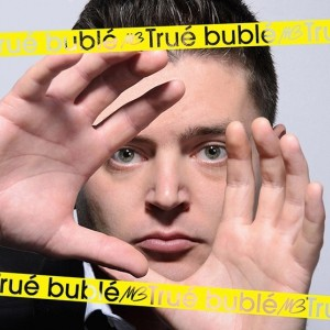 True Buble  Somerset